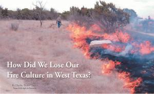 How Did We Lose Our Fire Culture in West Texas?